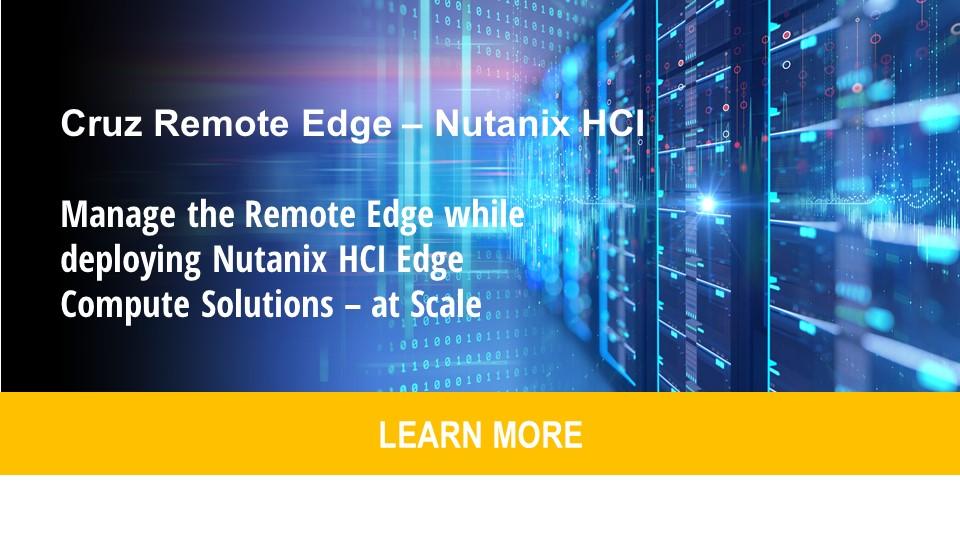 HCI-BASED EDGE COMPUTE - NUTANIX